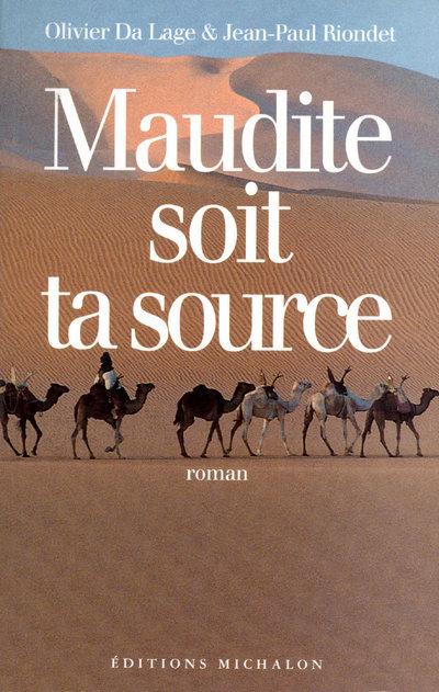 MAUDITE SOIT TA SOURCE