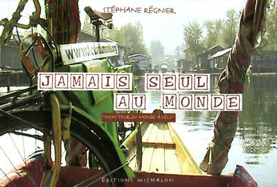 JAMAIS SEUL AU MONDE