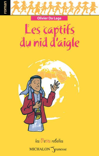 CAPTIFS DU NID D AIGLE