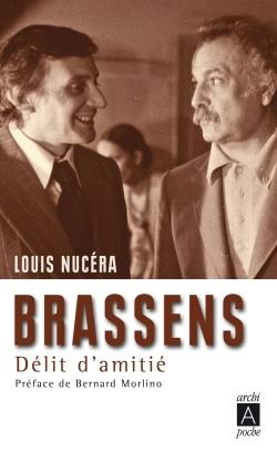 BRASSENS, DELIT D'AMITIE