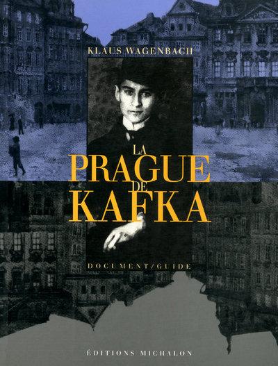 PRAGUE DE KAFKA