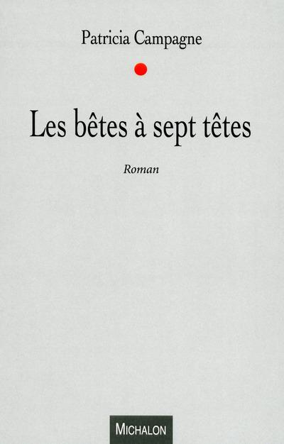 LES BETES A SEPT TETES