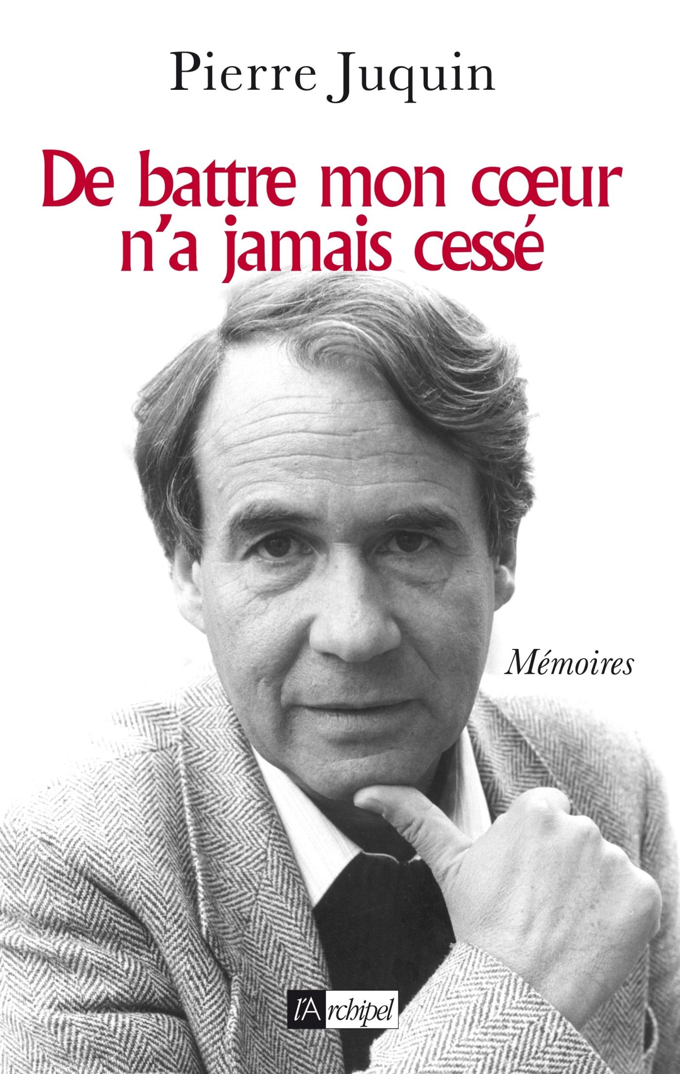DE BATTRE MON COEUR N'A JAMAIS CESSE