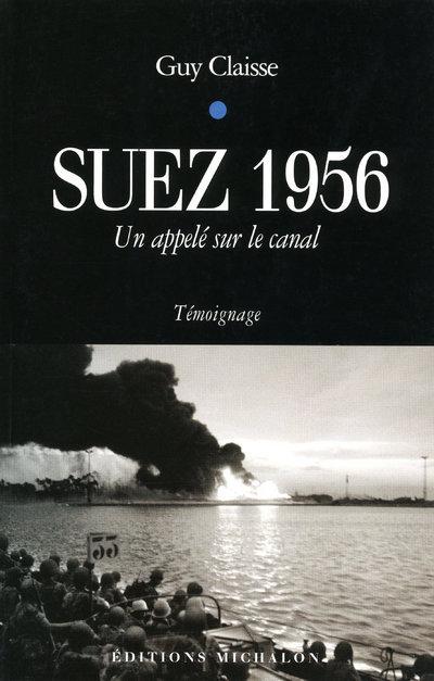SUEZ 1956-UN APPELE SUR LE CAN