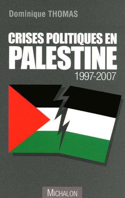 CRISES POLITIQUES EN PALESTINE