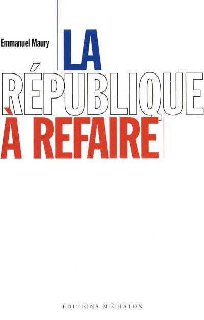 REPUBLIQUE A REFAIRE