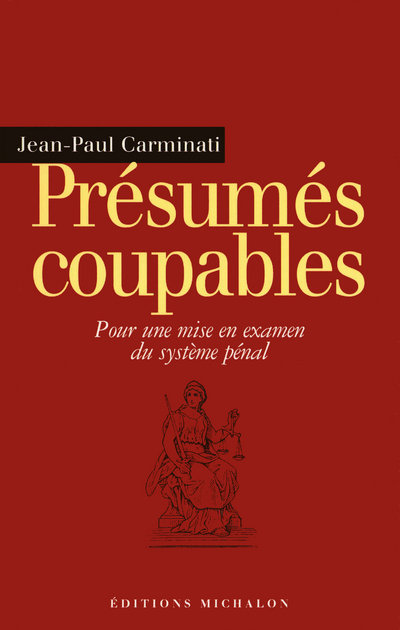 PRESUMES COUPABLES