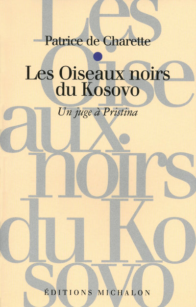 OISEAUX NOIRS DU KOSOVO