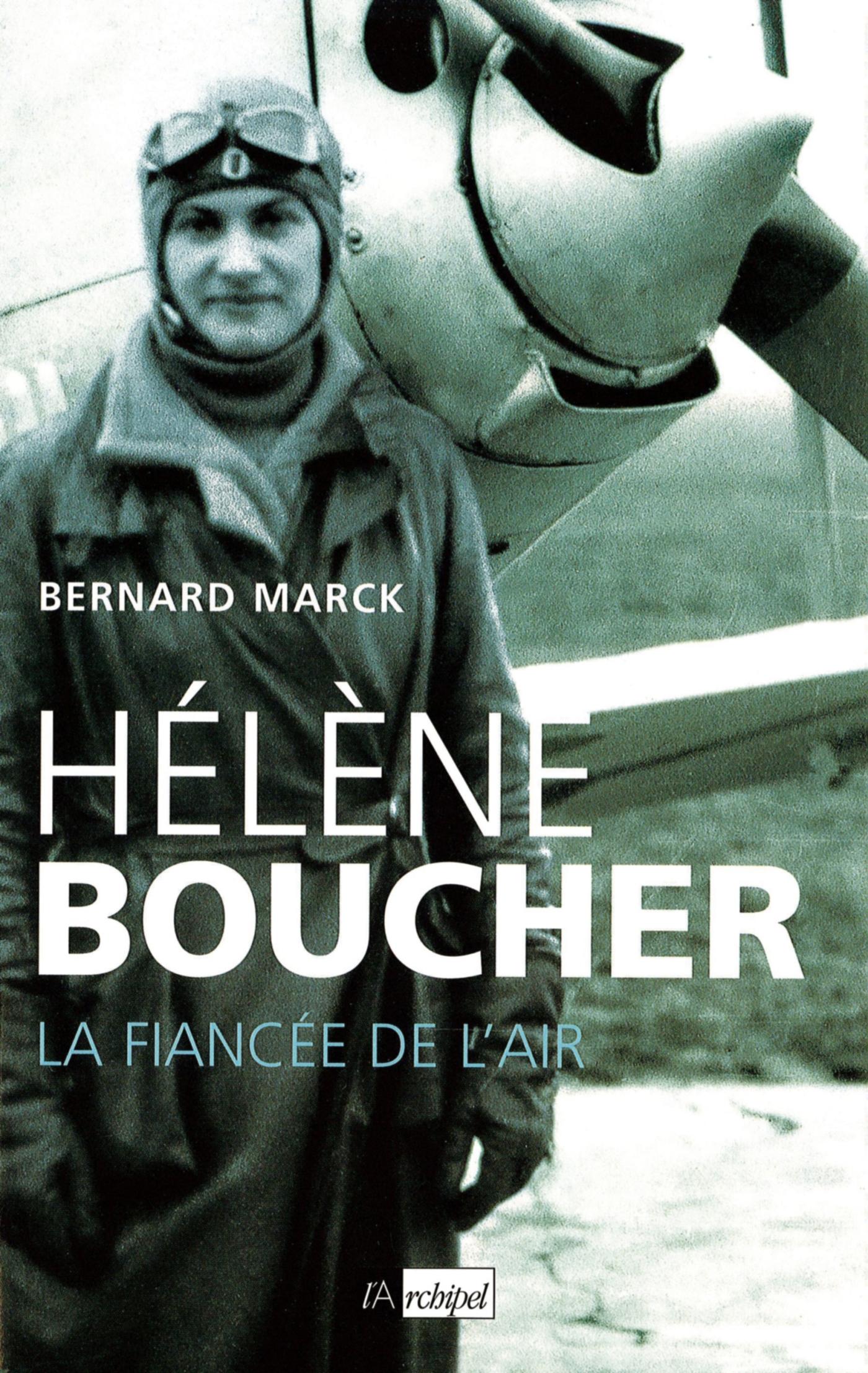 HELENE BOUCHER, LA FIANCEE DE L'AIR