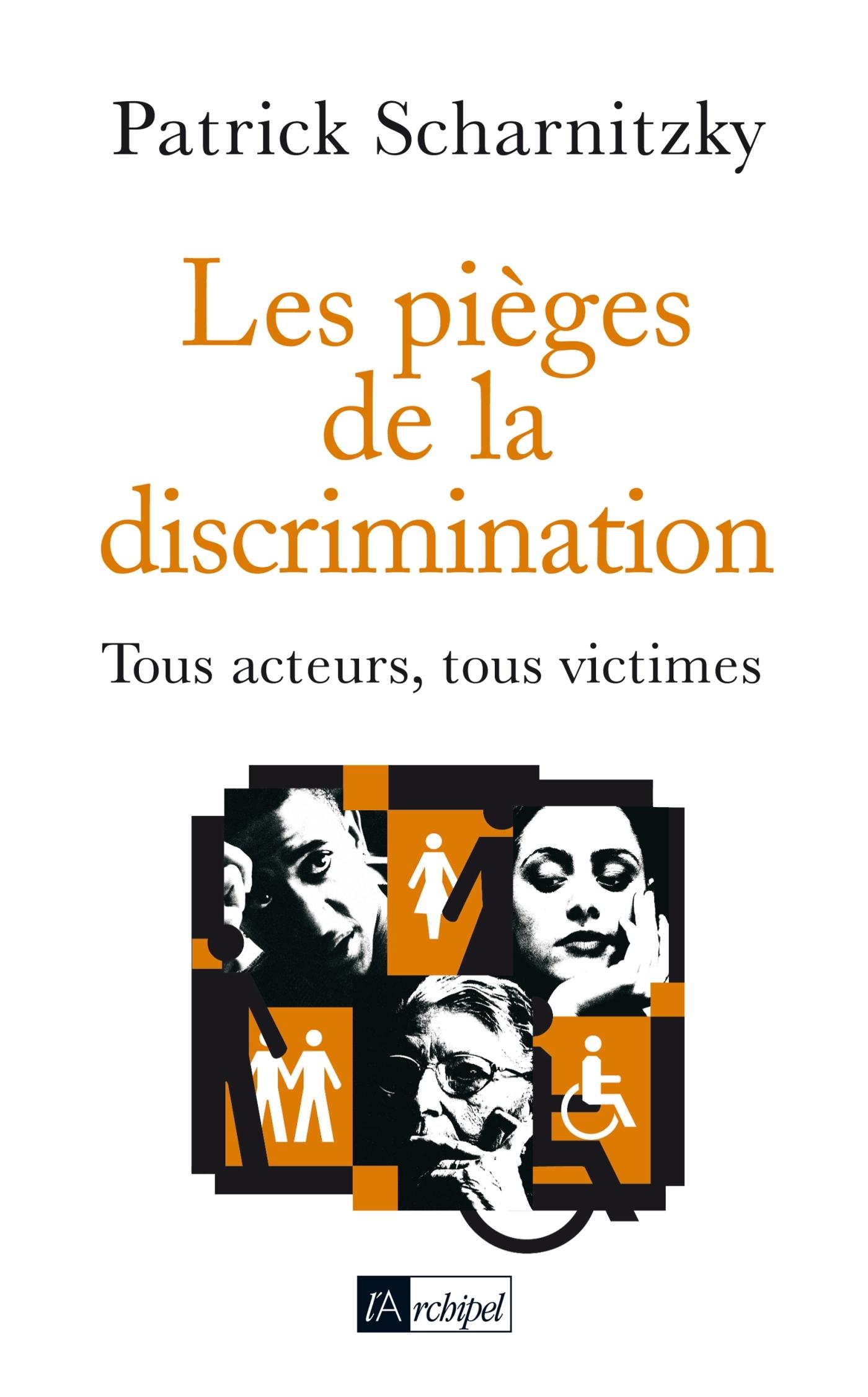LES PIEGES DE LA DISCRIMINATION