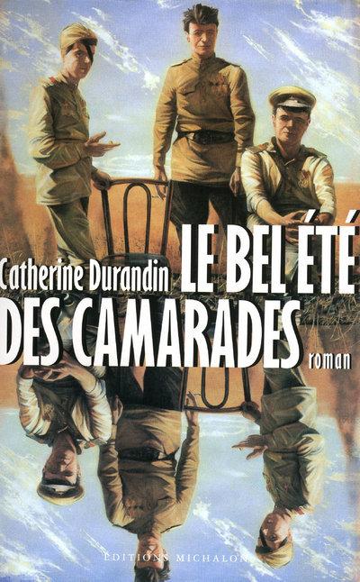 BEL ETE DES CAMARADES