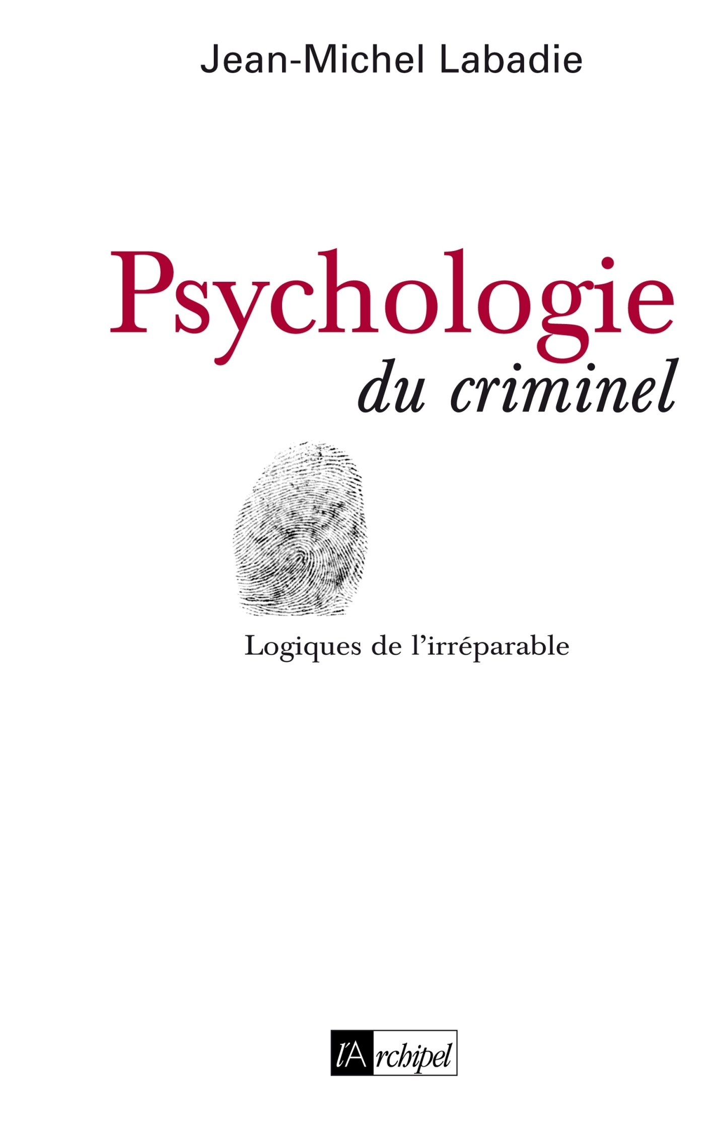 PSYCHOLOGIE DU CRIME