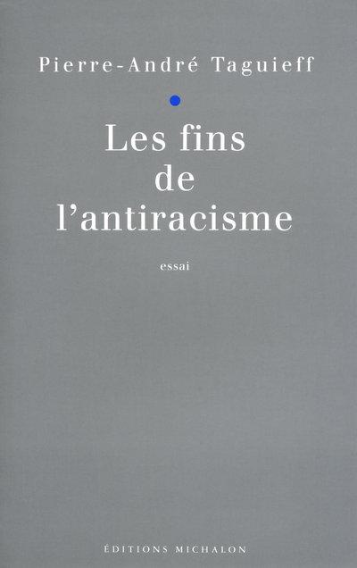 LES FINS DE L'ANTIRACISME