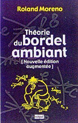 THEORIE DU BORDEL AMBIANT
