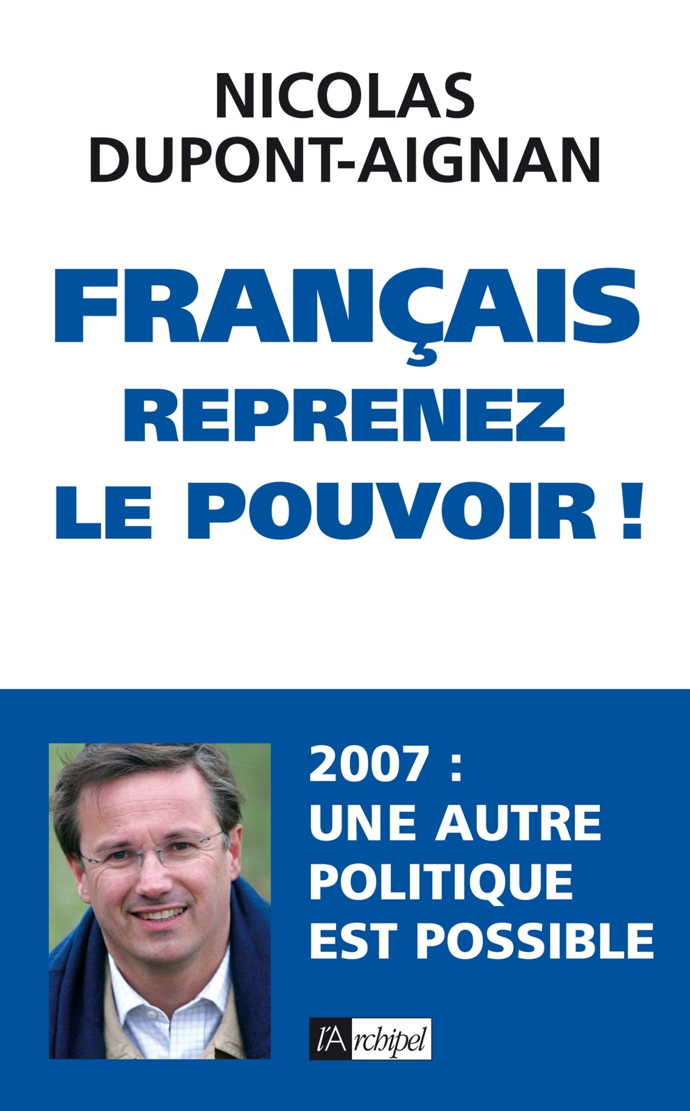 FRANCAIS, REPRENEZ LE POUVOIR