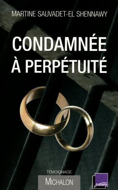 CONDAMNEE A PERPETUITE
