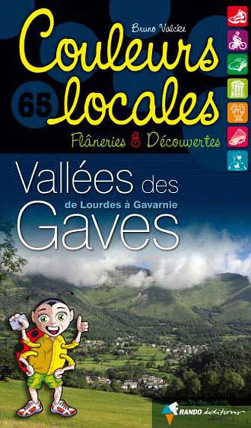 VALLEES DES GAVES, DE LOURDES A GAVARNIE
