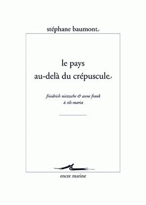 PAYS AU-DELA DU CREPUSCULE (LE)