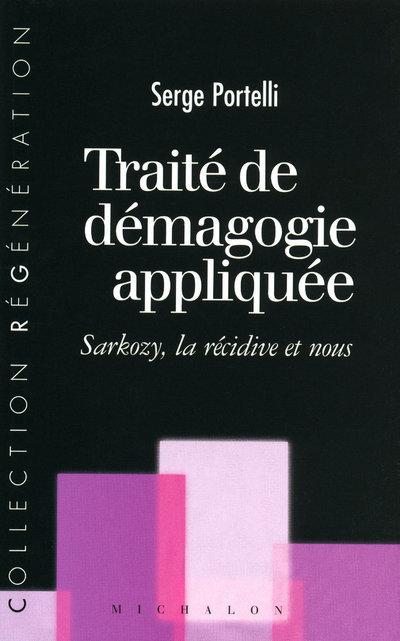TRAITE DE DEMAGOGIE APPLIQUEE