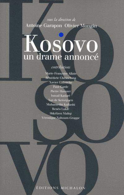 KOSOVO UN DRAME ANNONCE