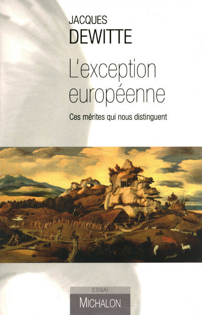 L'EXCEPTION EUROPEENNE