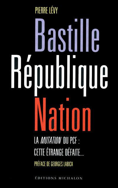 BASTILLE REPUBLIQUE NATION