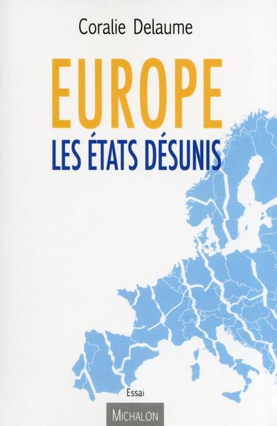 EUROPE LES ETATS DESUNIS