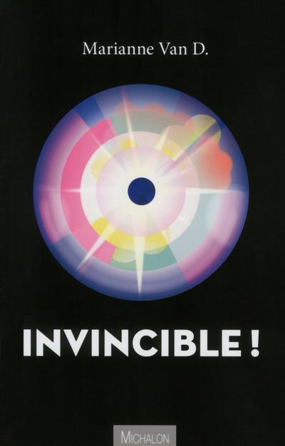 INVINCIBLE !
