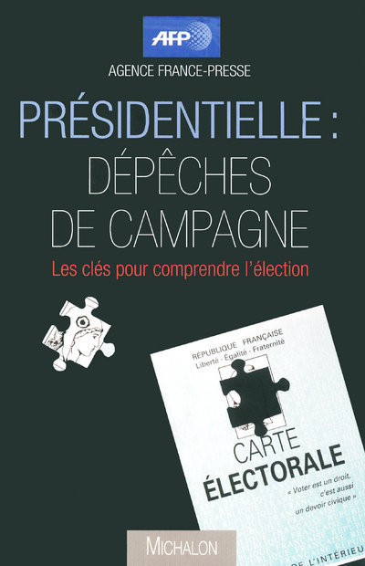 PRESIDENTIELLE DEPECHES CAMPAG