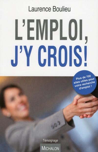 L'EMPLOI, J'Y CROIS !