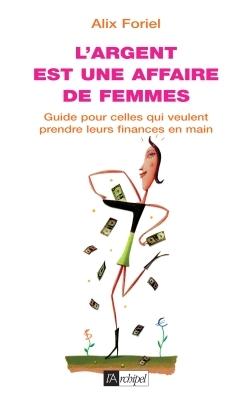 L'ARGENT EST UNE AFFAIRE DE FEMME