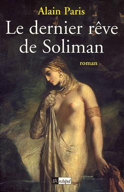 LE DERNIER REVE DE SOLIMAN