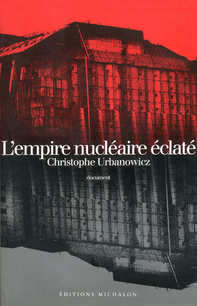 EMPIRE NUCLEAIRE ECLATE