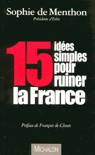 15 IDEES SIMPLES POUR RUINER