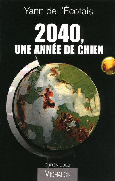 2040 UNE ANNEE DE CHIEN