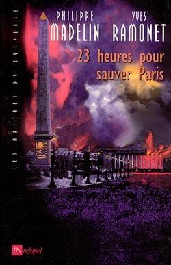 23 HEURES POUR SAUVER PARIS