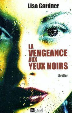 LA VENGEANCE AUX YEUX NOIRS