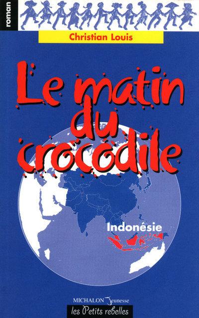 MATIN DU CROCODILE
