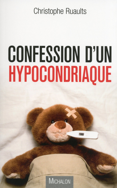 CONFESSION D'UN HYPOCONDRIAQUE
