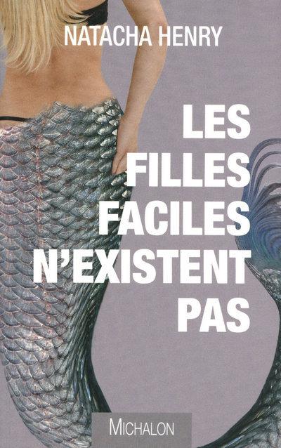 FILLES FACILES N'EXISTENT PAS