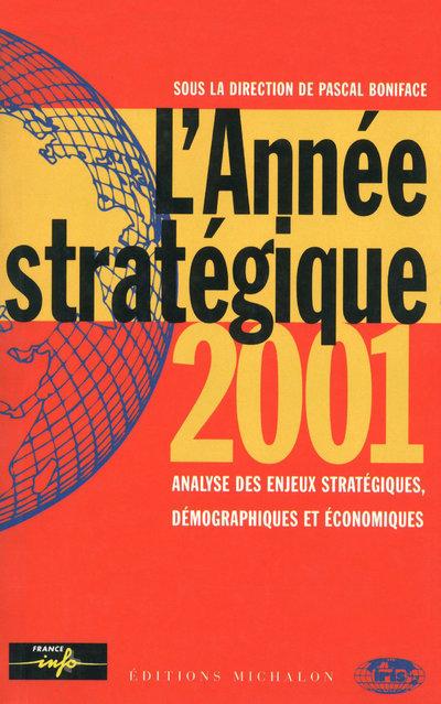 L'ANNEE STRATEGIQUE 2001