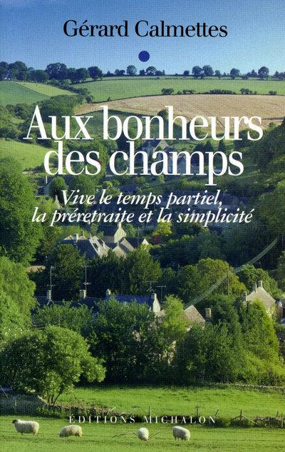 AUX BONHEURS DES CHAMPS