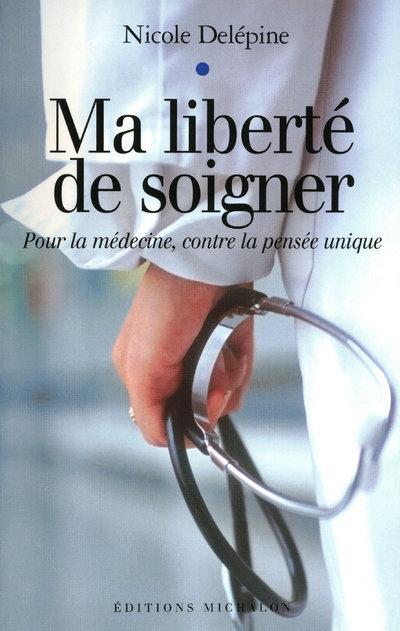 MA LIBERTE DE SOIGNER