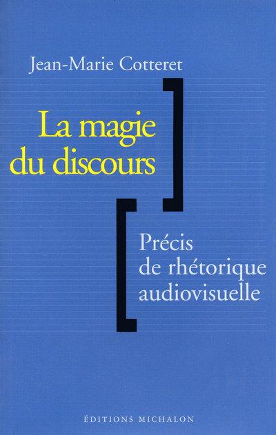 MAGIE DU DISCOURS