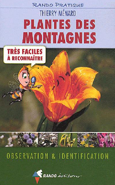 PLANTES DES MONTAGNES TRES FACILES A REC