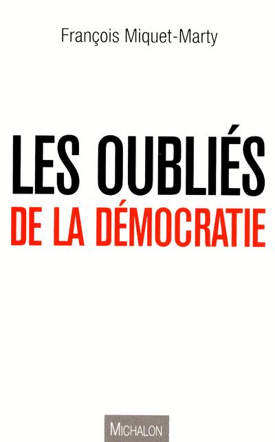 LES OUBLIES DE LA SOCIETE