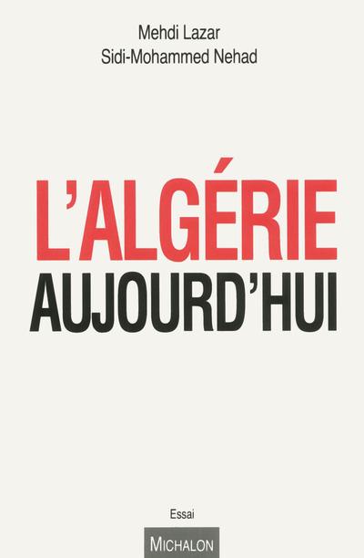L'ALGERIE AUJOURD'HUI
