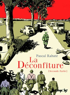 LA DECONFITURE (TOME 2-SECONDE PARTIE)