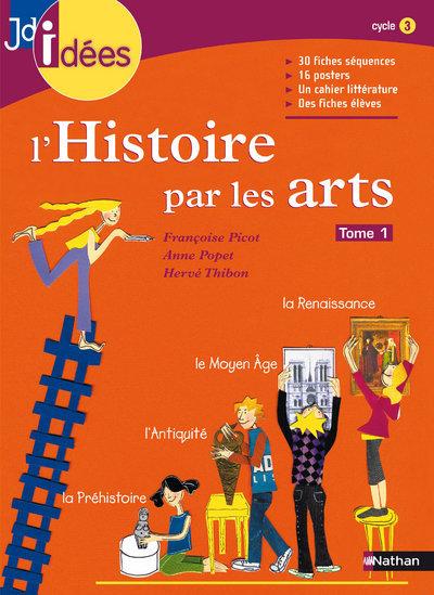 HISTOIRE PAR LES ARTS T1