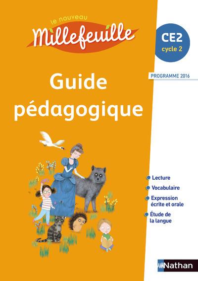 NOUVEAU MILLEFEUILLE GUIDE PEDAGOGIQUE CE2 2017